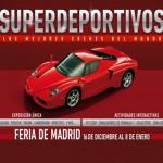 Superdeportivos, los mejores coches del mundo, en Madrid